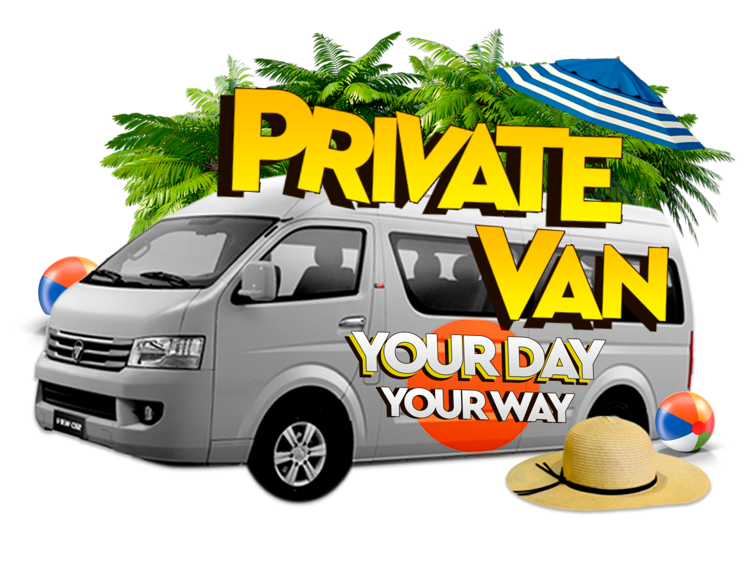 PRIVATE VAN YOUR DAY YOUR WAY